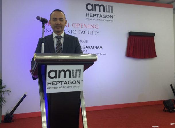 Launching the Opening Ceremony event of the new facility of AMS Heptagon with Deputy Prime Minister, Tharman Shanmugaratnam. Details of the launch can be found at the website of AMS at http://hptg.com/2017/05/24/ams-expand-manufacturing-singapore-meet-growing-demand-leading-edge-sensor-solutions/